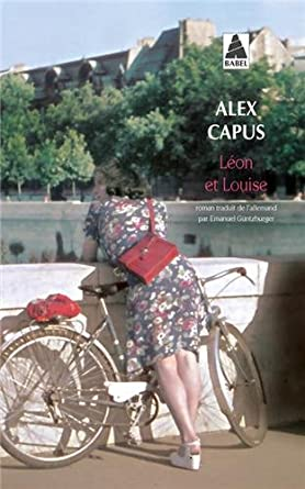 Léon et Louise, d'Alex Capus 51i%2Br6lVOYL._SY445_