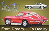 Chevrolet Chevy Corvette Stingray From Dream to Reality Tin Sign