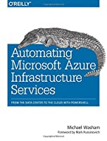 Automating Microsoft Azure Infrastructure Services Front Cover