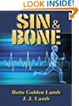 Sin & Bone: A Medical Thriller (The G...