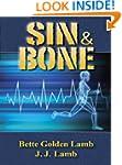 Sin & Bone: A Medical Thriller (The G...