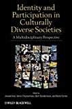 Identity and Participation in Culturally Diverse Societies: A Multidisciplinary Perspective (1405199474) by Azzi, Assaad E.
