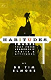 img - for Habitudes Book #1: The Art of Self-Leadership [Faith-Based] (Habitudes: Images That Form Leadership Habits and Attitudes) book / textbook / text book