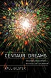 Centauri Dreams: Imagining and Planning Interstellar Exploration