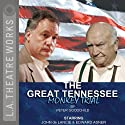 The Great Tennessee Monkey Trial  by Peter Goodchild Narrated by Mike Farrell, Edward Asner, Sharon Gless, full cast