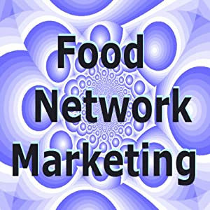 Food Network Marketing Audiobook