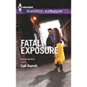 Fatal Exposure: Buried Secrets | Gail Barrett