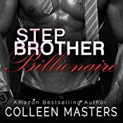 Stepbrother Billionaire | [Colleen Masters]