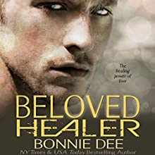 Beloved Healer Audiobook by Bonnie Dee Narrated by Natasha Soudek