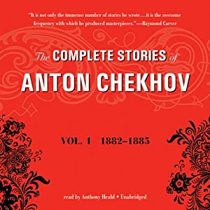 The Complete Stories of Anton Chekhov, Vol. 1 Hörbuch