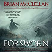 Forsworn: A Powder Mage Novella | [Brian McClellan]