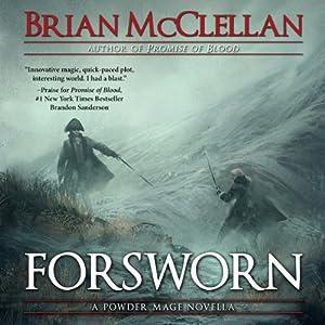 Forsworn: A Powder Mage Novella Audiobook