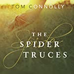 The Spider Truces | Tom Connolly