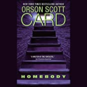 Homebody | [Orson Scott Card]
