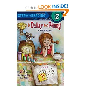 A Dollar For Penny (Step-Into-Reading, Step 2) by Julie Glass and Joy Allen