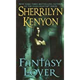 Fantasy Lover (Dark-Hunter Novels) ~ Sherrilyn Kenyon