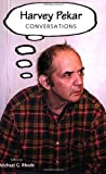 Harvey Pekar: Conversations (Conversations with Comic Artists Series)