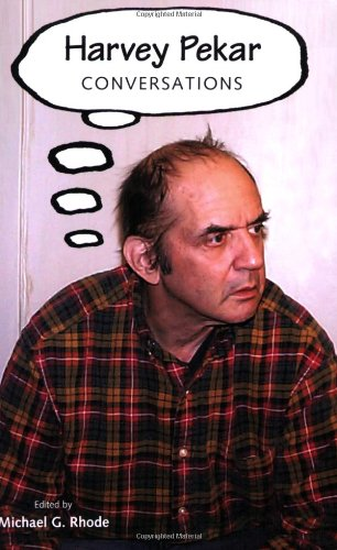 Harvey Pekar: Conversations (Conversations with Comic...