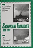 img - for Significant Tornadoes 1680-1991/a Chronology and Analysis of Events book / textbook / text book