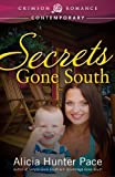 Secrets Gone South (Crimson Romance)