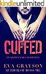 Cuffed (Cuffed Book One) (An Alpha Ma...