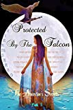 img - for Protected By The Falcon: The Ancestor's Secrets Book 1 book / textbook / text book
