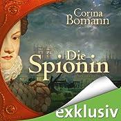 Die Spionin | [Corina Bomann]
