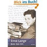 Ernst Lange: Briefe 1942-1974