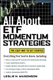 All About ETF Momentum Strategies (All About Series)