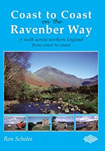 Coast to Coast on the Ravenber Way by Ron Scholes