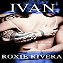 Ivan: Her Russian Protector #1) (Volume 1) (       UNABRIDGED) by Roxie Rivera Narrated by Pinky Powell