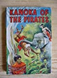 img - for Kanoka of the Pirates book / textbook / text book