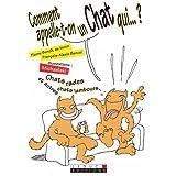 Comment appelle-t-on un chat qui...par Pierre-Beno�t de Veron