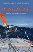 Mingming & the Art of Minimal Ocean Sailing (English Edition)