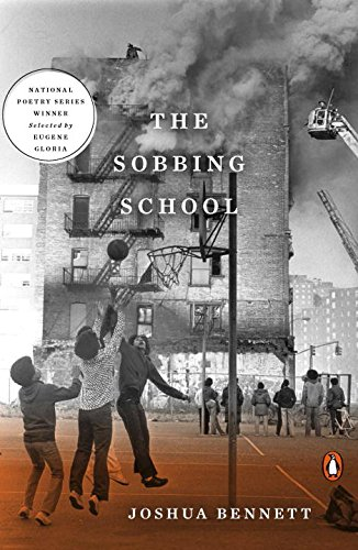 The Sobbing School (National Poetry Series)
