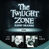 img - for Steel: The Twilight Zone Radio Dramas book / textbook / text book