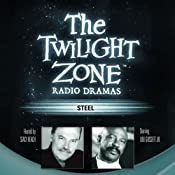 Steel: The Twilight Zone Radio Dramas | [Richard Matheson]