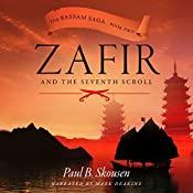 Zafir and the Seventh Scroll: Bassam Saga, Book 2 | Paul B. Skousen