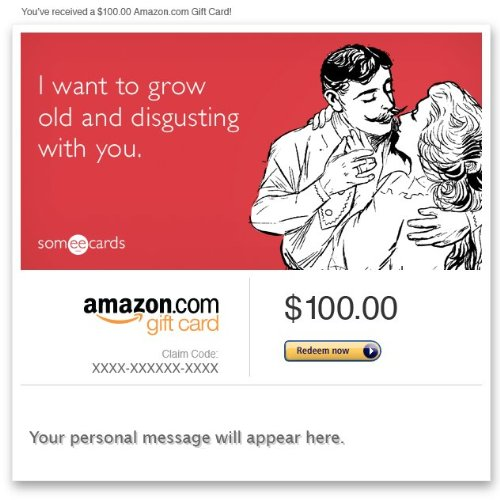 Amazon Gift Card - E-Mail - Valentine'S Day (Grow Old) [Someecards] front-653889
