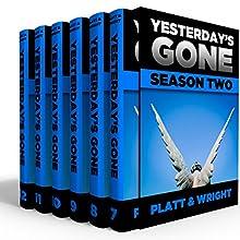 Yesterday's Gone: Season 2   Livre audio Auteur(s) : Sean Platt, David Wright Narrateur(s) : Ray Chase, R. C. Bray, Brian Holsopple, Chris Patton, Maxwell Glick, Tamara Marston
