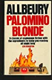 Palomino blonde (043200422X) by Allbeury, Ted