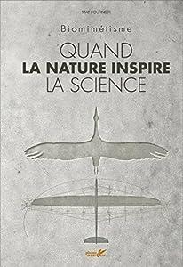 """Afficher """"Quand la nature inspire la science"""""""