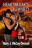 Heartbreaks Reward (Double Dutch Ranch Series: Love at First Sight Book 2)
