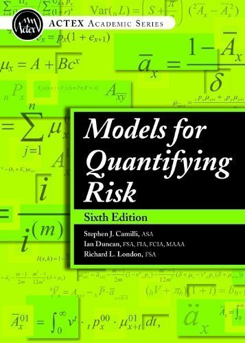 Models For Quantifying Risk, 6th Edition