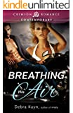 Breathing His Air (Crimson Romance)