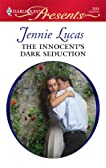 The Innocent's Dark Seduction (Harlequin Presents)