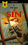 A Twist of Sin (Nick Teffinger Thriller)