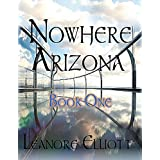 Nowhere Arizaon-Paranormal Romance Native American Myths and Legends: The Sunset Warrior (Nowhere Arizona Book 1) ~ Leanore Elliott