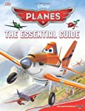 Disney Planes: The Essential Guide (Dk Essential Guides)