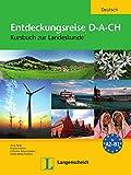 Entdeckungsreise D-A-CH: Kursbuch zur Landeskunde. Buch